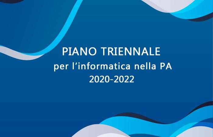 Il Piano Triennale per l'Informatica nella Pubblica Amministrazione 2020-2022